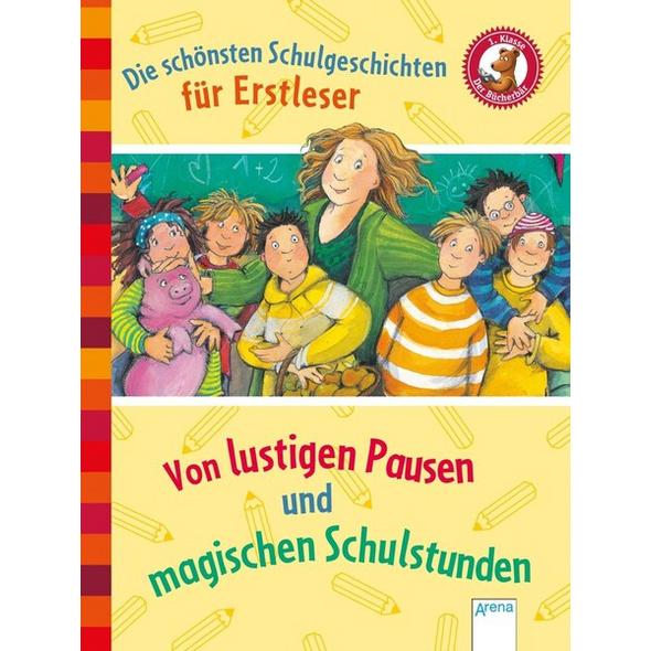 Der Bücherbär. Erstlesebücher für das Lesealter 1. Klasse / Die schönsten Schulgeschichten für Erstleser